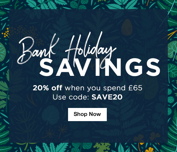 Save 20% when you use £65 - Use code SAVE20
