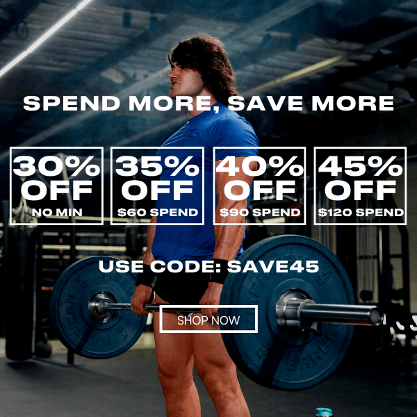 SPEND & SAVE! TAKE UP TO 45% OFF | USE CODE: SAVE45