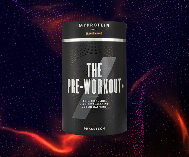 THE PRE - WORKOUT