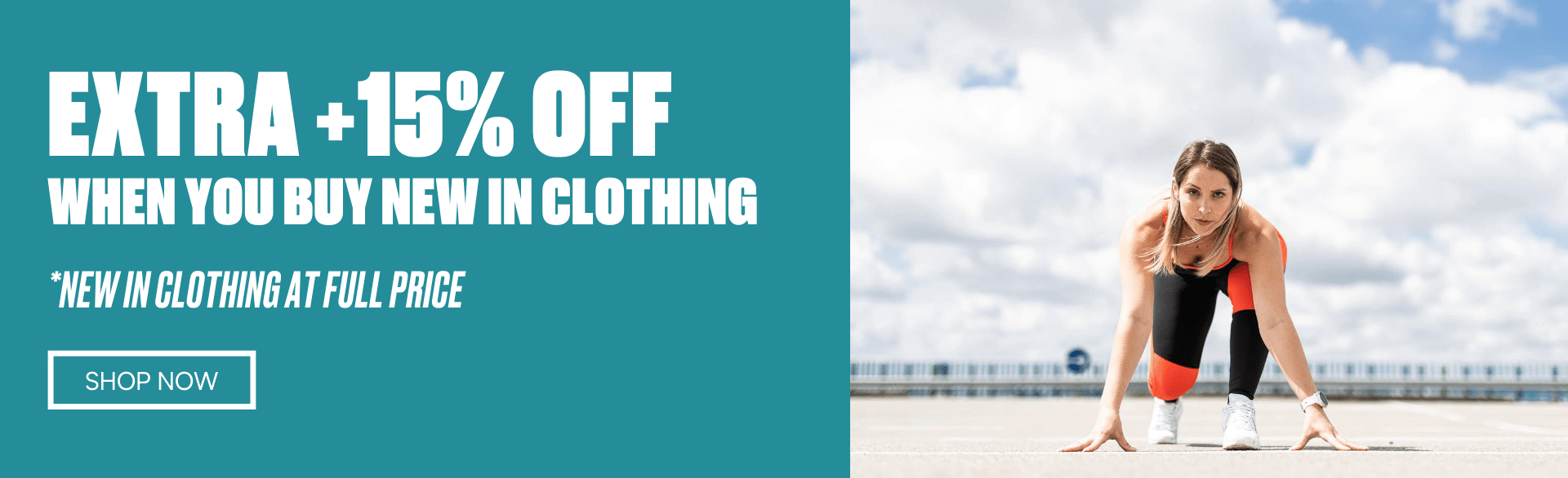 Extra +15% off your order when you buy new in Clothing. Clothing at full price.