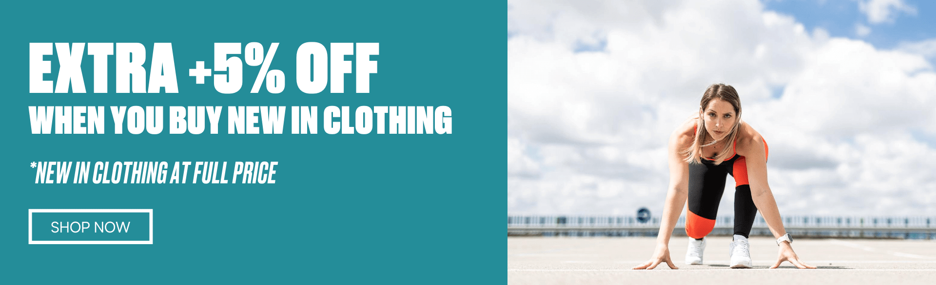 Extra +5% off your order when you buy new in Clothing. Clothing at full price.