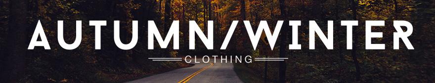 Autumn Winter Clothing