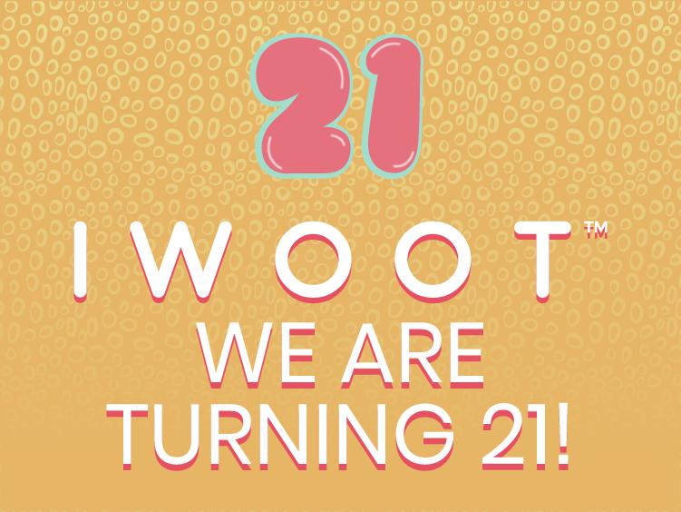 IWOOT Birthday Coming Soon - 26/03/2021