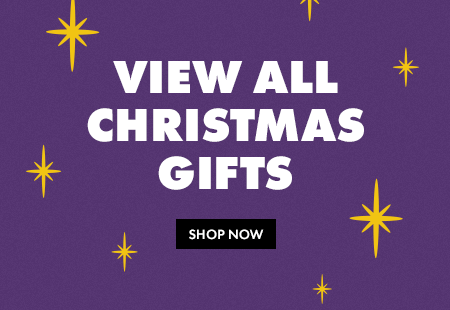 View all Christmas Gifts - Shop Now