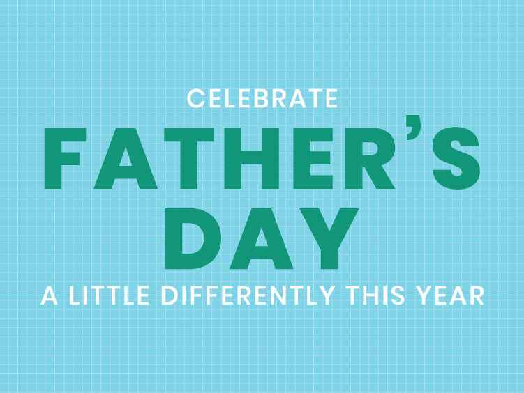 Father's Day 2020 Offers & Savings