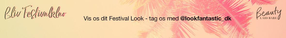 Bliv festival klar med Lookfantastic - tag os med @lookfantastic_dk