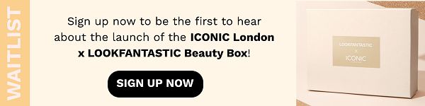 Iconic London x LOOKFANTASTIC waitlist