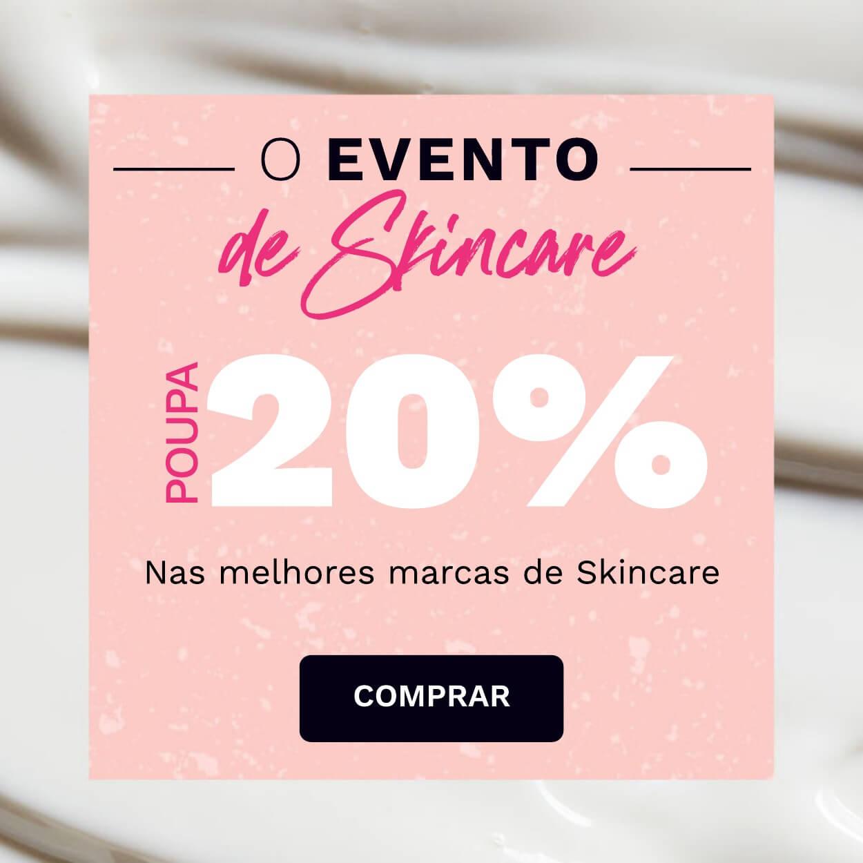 Poupa 20% nas melhores marcas de Skincare!