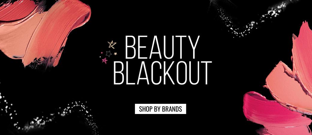 Beauty blackout offers