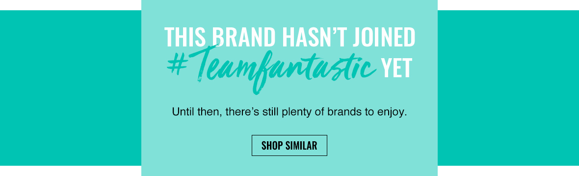 Sorry we don't stock the brand you've searched right now. Until then, there's still plenty of brands to enjoy!