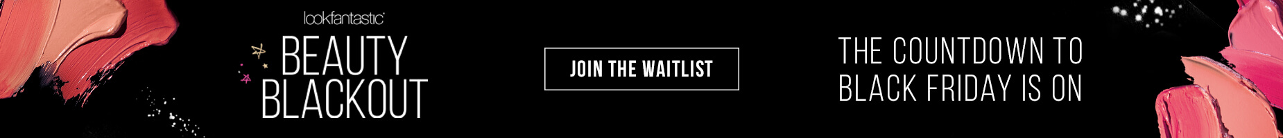 The countdown to Black Friday is on.... Join the Waitlist.