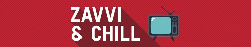 ZAVVI & CHILL