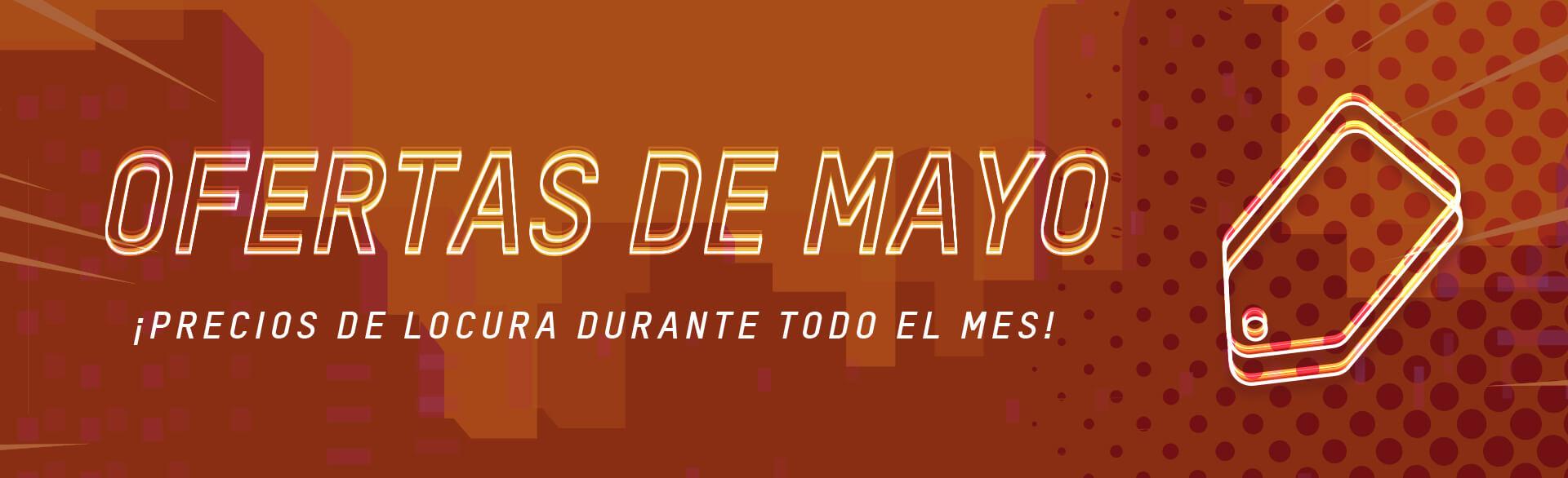 Ofertas de mayo: ¡precios de locura durante todo el mes!