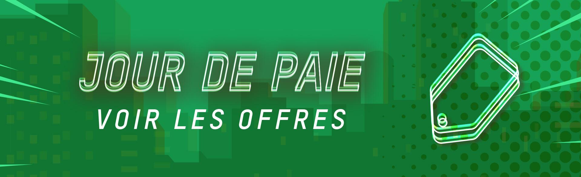OFFRES JOUR DE PAIE