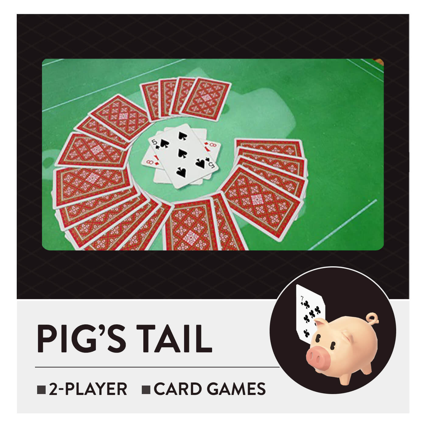 51 Worldwide Games - Pig's Tail