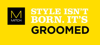 STYLE ISN'T BORN. IT'S GROOMED.